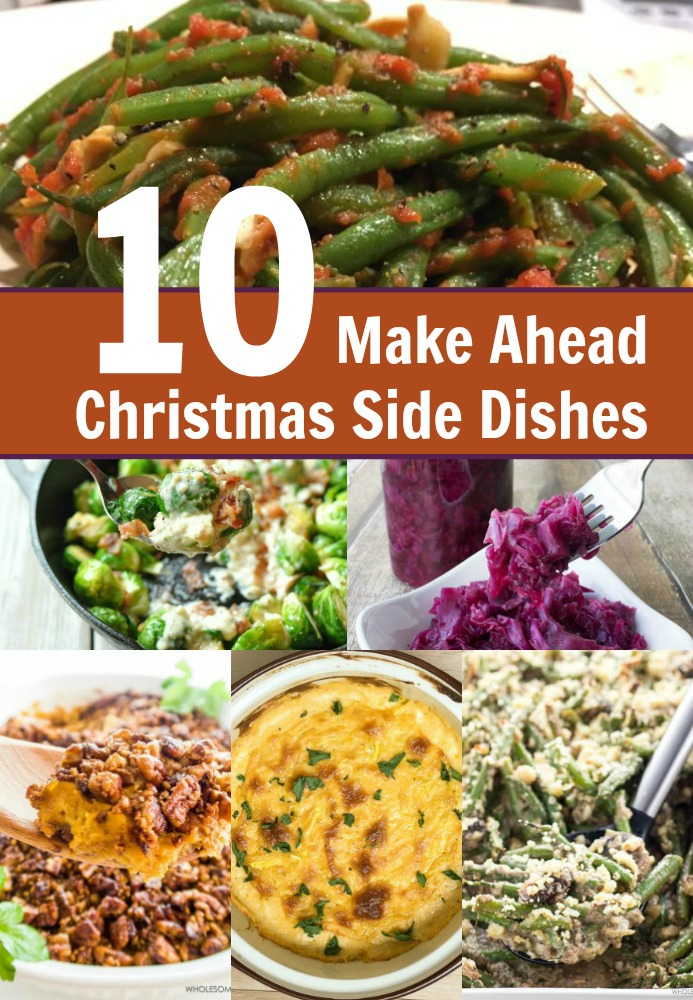10 make ahead christmas side dish recipes my four and for Easy side dishes to make